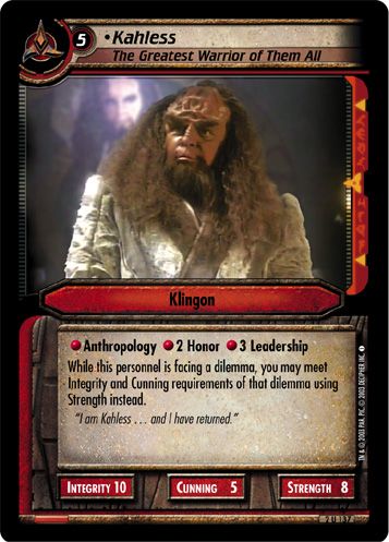 Kahless (The Greatest Warrior of Them All)