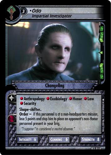 Odo (Impartial Investigator)