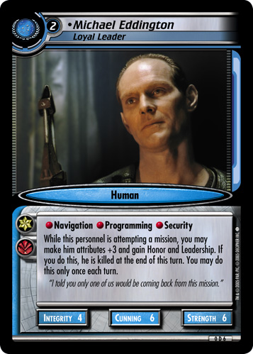 Michael Eddington (Loyal Leader)