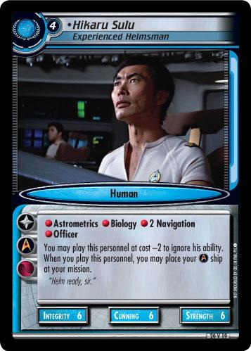 Hikaru Sulu (Experienced Helmsman)