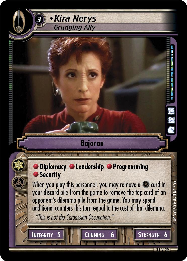Kira Nerys (Grudging Ally)