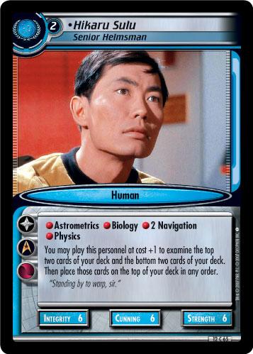 Hikaru Sulu (Senior Helmsman)